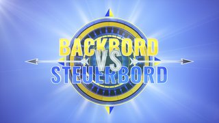 Backbord vs. Steuerbord